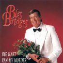 Bles Bridges - Die Hart Van My Moeder
