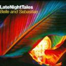 Belle & Sebastian - Late Night Tales: Belle & Sebastian, Vol. 2