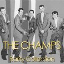 The Champs - The Champs Rarity Collection