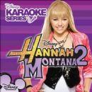 Hannah Montana - Disney's Karaoke Series: Hannah Montana, Vol. 2