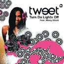 Tweety - Turn Da Lights Off