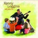 Kenny Loggins - All Join In