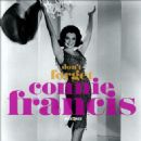 Connie Francis - Don't Forget