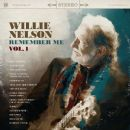 Willie Nelson - Remember Me, Volume 1