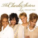The Clark Sisters - Live – One Last Time
