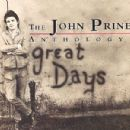 The John Prine Anthology: Great Days