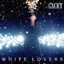 Gackt - WHITE LOVERS -幸せなトキ-