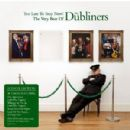 Too Late To Stop Now! The Very Best Of The Dubliners