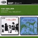 Hollies / Would You Believe?
