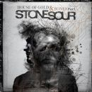 Stone Sour - House of Gold & Bones, Part 1
