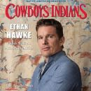 Ethan Hawke - Cowboys & Indians Magazine Cover [United States] (August 2016)