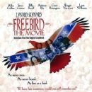 Freebird - The Movie & Tribute Tour