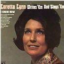 Loretta Lynn Writes 'Em And Sings 'Em