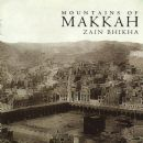 Zain Bhikha - Mountains of Makkah