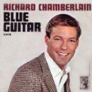 Richard Chamberlain - Blue Guitar