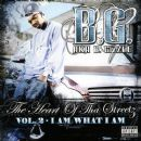 B.G. - The Heart of tha Streetz, Volume 2: I Am What I Am
