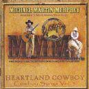 Michael Murphy - Heartland Cowboy - Cowboy Songs Vol. 5