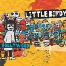 Little Birdy - Hollywood
