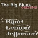 Blind Lemon Jefferson - Blind Lemon Jefferson (The Big Blues Collection)