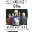 20,000 Watt R.S.L. The Midnight Oil Collection