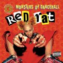 Monsters Of Dancehall - Red Rat
