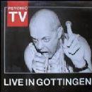 Psychic TV - Live In Gottingen