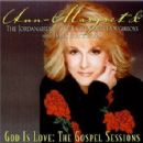 Ann-Margret - God is Love: The Gospel Sessions