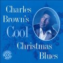 Charles Brown - Cool Christmas Blues