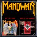Manowar - Battle Hymns / Sign of the Hammer