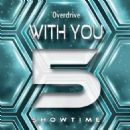 Overdrive Album - With You