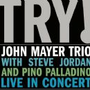 John Mayer Trio - Try!