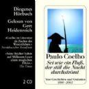 Paulo Coelho - Sei wie ein Fluss, der still die Nacht durchströmt
