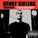 Henry Rollins - Provoked