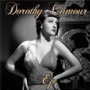 Dorothy Lamour - Dorothy Lamour