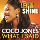 "Coco Jones - What I Said (From ""Let It Shine"")"