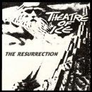 Theatre Of Ice Album - The Resurrection
