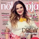Drew Barrymore - Nõk Lapja Magazine Cover [Hungary] (8 March 2017)