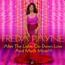 Freda Payne - After the Lights Go Down Low and Much More!!!