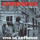 Leatherface - Viva la Arthouse: Live in Melbourne