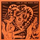 Psychic TV - Live At Thee Mardi Gras