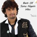 Sonu Nigam - Best Of Sonu Nigam Hits