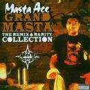 Masta Ace - Grand Masta: The Remix & Rarity Collection