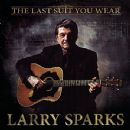 Larry Sparks - The Last Suit You Wear