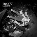 Linea 77 - Live 2010