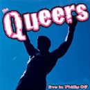 The Queers Album - Live in Philly 06