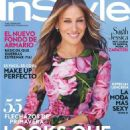 Sarah Jessica Parker - InStyle Magazine Cover [Spain] (February 2017)