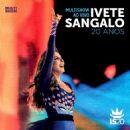 Ivete Sangalo - Multishow Ao Vivo: Ivete Sangalo 20 Anos