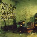 Ben Drew - Who Needs Actions When You Got Words