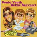 Sonic Youth - Superstar / For All We Know