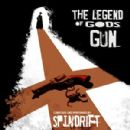 Spindrift Album - The Legend Of God's Gun